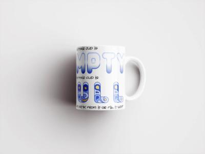 Mug – Half Empty Half Full