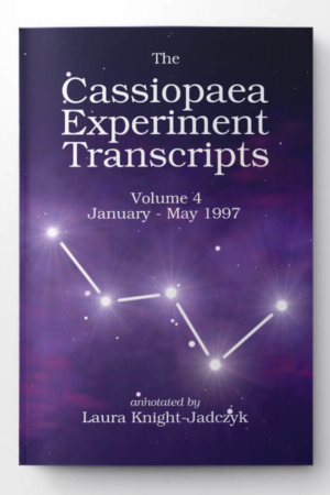 The Cassiopaea Experiment Transcripts Volume 4 - January - May 1997